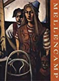 Mellencamp: Paintings and Reflections (English Edition)