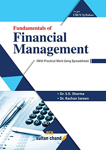 Fundamentals of Financial Management: As Per Choice Based Credit System (CBCS)