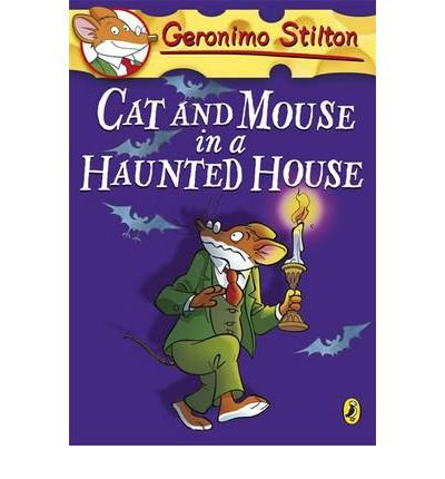 [ GERONIMO STILTON: CAT AND MOUSE IN A HAUNTED HOUSE BY STILTON, GERONIMO](AUTHOR)PAPERBACK