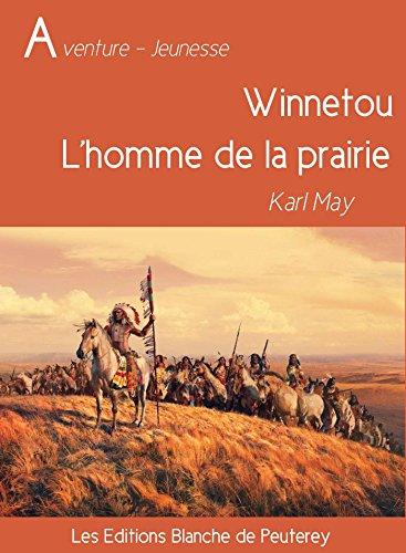 Epub Telecharger Des Livres Gratuits Winnetou L Homme De