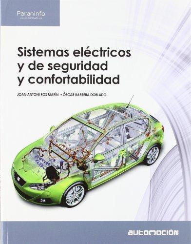 Sistemas eléctricos y de seguridad y confortabilidad por OSCAR BARRERA DOBLADO