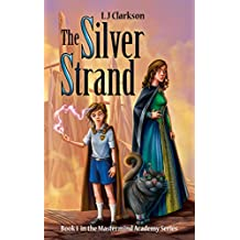 The Silver Strand - Book 1 in the Mastermind Academy Series (English Edition)