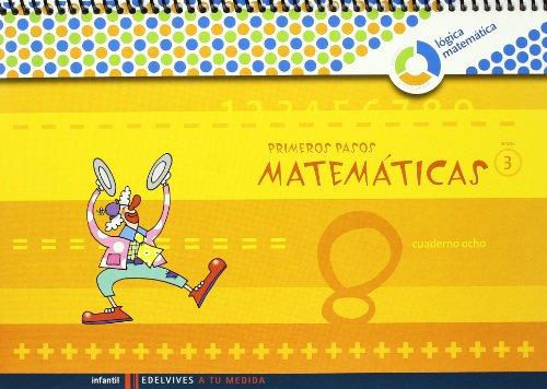 Primeros pasos matemáticas cuaderno 8 nivel 3