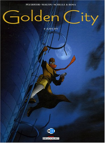 Golden City : Pack en 3 volumes : Tome 4, Goldy ; Tome 5, Le dossier Harrison ; Tome 6, Jessica