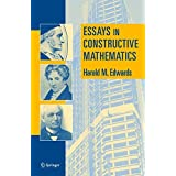 Essays in Constructive Mathematics by Harold M. Edwards (2004-11-30)