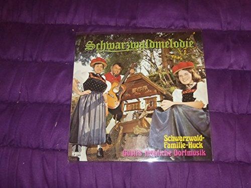 Schwarzwald-Familie-Huck und Gustl's fröhliche Dorfmusik Schwarzwaldmelodie Vinyl LP