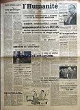 Telecharger Livres HUMANITE L No 410 du 12 12 1945 DES PHRASES OU UNE POLITIQUE DE L EFFICACITE PAR GEORGES COGNIOT TOUT LE MONDE LE PENSE u L HUMA LE DIT LA VIEILLE MACHINE SOEUR ANNE NE DESESPERONS PAS AVANT SON DEPART POUR MOSCOU BYRNES S ENTRETIENT AVEC LE PRESIDENT TRUMAN LE MINISTRE TRAVAILLISTE CONFIRME 520 000 SOLDATS ALLEMANDS EN ZONE ANGLAISE A 18 HEURES AU VEL D HIV GRAND MEETING DES SERVICES PUBLICS DANS TOUT LE PAYS MANIFESTATIONS EN FAVEUR DES 1 000 FR ET DE LA RE (PDF,EPUB,MOBI) gratuits en Francaise