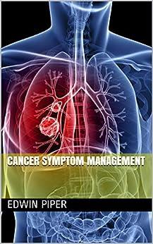 Cancer Symptom Management por Edwin  Piper