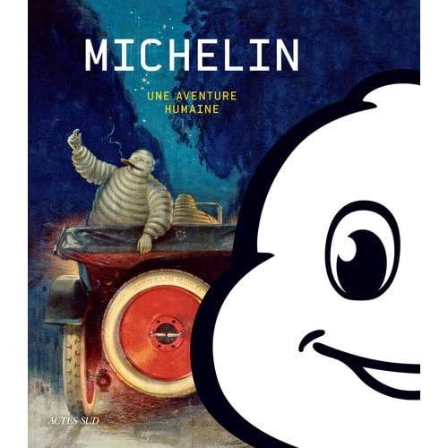 Michelin : Une aventure humaine