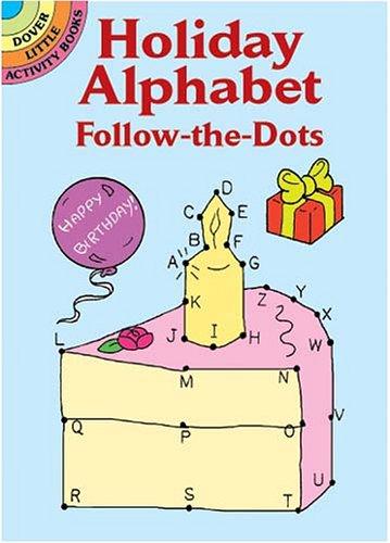 Holiday Alphabet Follow-the-Dots (Activity Books, Mazes, Puzzies) por Anna Pomaska