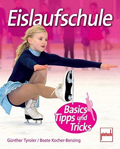 Eislaufschule: Basics, Tipps und Tricks