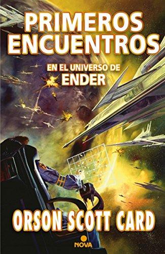 Primeros encuentros (Saga de Ender 9) (NOVA)