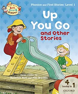 Up you Go and Other Stories (Read With Biff, Chip and Kipper Level1) (Read With Biff Chip & Kipper) von [Hunt, Roderick]