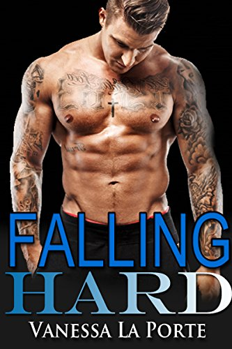 ROMANCE: BAD BOY: Falling Hard (College New Adult Pregnancy Romance) (First Time Alpha Male Contemporary Romance)