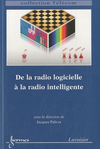 De la radio logicielle à la radio intelligente par Jacques Palicot