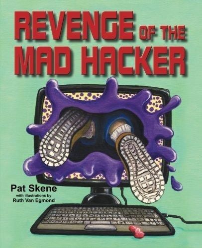 Revenge of the Mad Hacker by Pat Skene (2013-06-01) par Pat Skene
