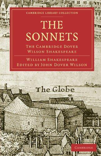 The Sonnets: The Cambridge Dover Wilson Shakespeare (Cambridge Library Collection - Shakespeare and Renaissance Drama)