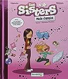 Les Sisters - Mode d'emploi