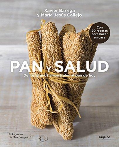 Pan y salud: De los granos ancestrales al pan de hoy por Xavier Barriga