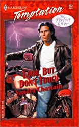 Look, But Don't Touch (Harlequin Temptation)