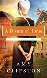 A Dream of Home (Hearts of the Lancaster Grand Hotel) by Amy Clipston (2015-02-04)
