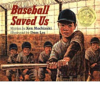 [(Baseball Saved Us)] [Author: Ken Mochizuki] published on (December, 1995)