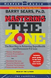 Mastering the Zone: the Art of Achieving Super Health (Audio cassette) - Common