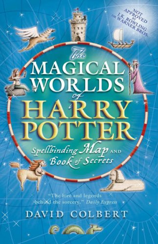 The magical worlds of Harry Potter : spellbinding map and book of secrets