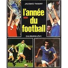 L'Année du football 1981, numéro 9