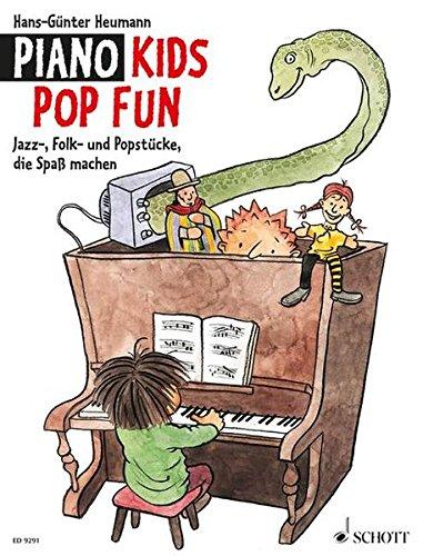 Piano Kids Pop Fun: Jazz-, Folk- und Popstücke, die Spaß machen. Klavier.