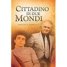 Cittadino Di Due Mondi (Italian Edition)