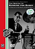 The Making of Burning for Buddy: A Tribute to the Music of Buddy Rich [Edizione: Regno Unito]
