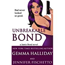 Unbreakable Bond (Jamie Bond Mysteries Book 1) (English Edition)