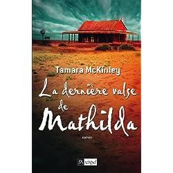 La dernière valse de Mathilda (Grand roman)