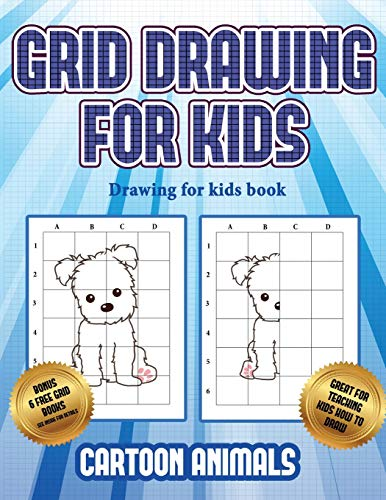 Drawing for kids book  (Learn to draw cartoon animals): This book teaches kids how to draw cartoon animals using grids