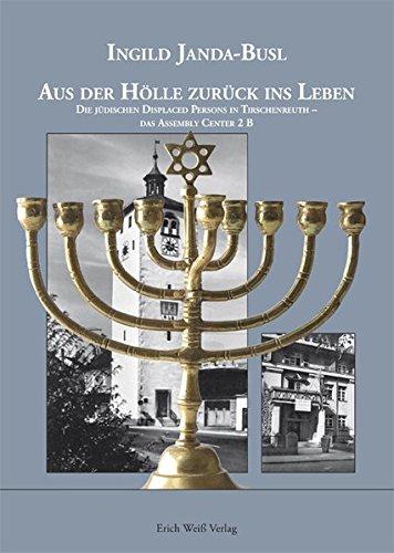 Zurück Assembly (Aus der Hölle zurück ins Leben: Die jüdischen Displaced Persons in Tirschenreuth - das Assembly Center 2 b)