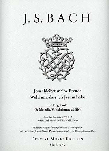 Jesus bleibet meine Freude (Kantate BWV 147) - arrangiert für Orgel (Gesang/Instumental) [Noten / Sheetmusic] Komponist: Bach Johann Sebastian