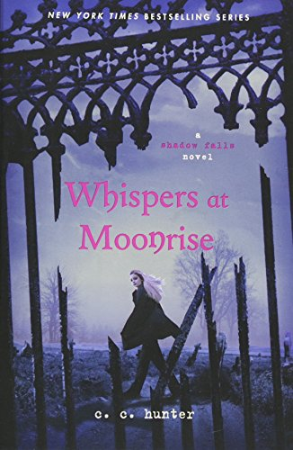 Whispers at Moonrise (Shadow Falls Novel (Quality))