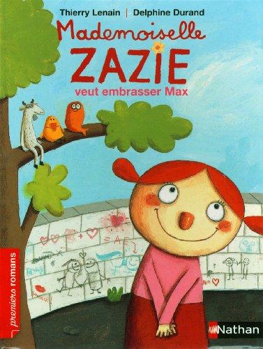 """<a href=""""/node/56531"""">Mademoiselle Zazie veut embrasser Max</a>"""