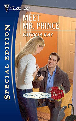 Meet Mr. Prince (Silhouette Special Edition: The Hunt for Cinderella, Band 2099) - Silhouette Special Edition Serie