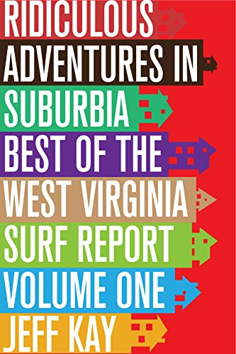 In late 2000 Jeff Kay moved his sporadically-published humor zine to that newfangled wonderland known as the Internet, and began documenting his daily adventures in the suburbs. Within a year the rough and raucous West Virginia Surf Report had gained...