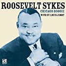 Chicago Boogie by Roosevelt Sykes (2004-03-16)