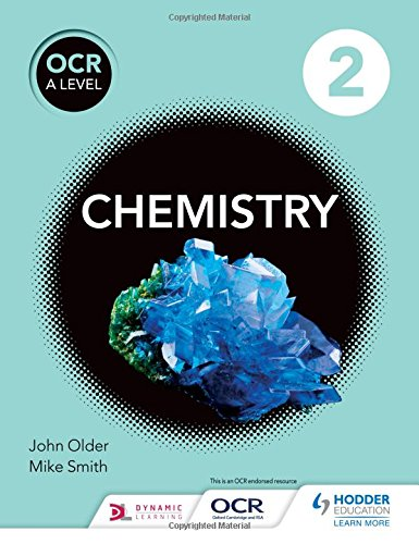 OCR A Level Chemistry Student Book 2