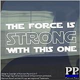 1x The Force Is Strong mit diesem one-sticker-car, Van, Fenster ACHTUNG sign-fun, Star Wars, Yoda, Geschenk, Empire, R