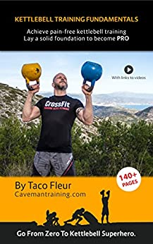 Descargar Kettlebell Training Fundamentals: Achieve Pain-Free Kettlebell Training and Lay a Strong Solid Foundation to Build Upon Epub