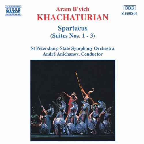 Khachaturian: Spartacus, Suites Nos. 1- 3