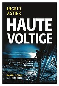 Haute Voltige par Ingrid Astier
