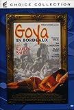 Goya in Bordeaux [Import italien]