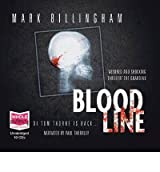 [(Blood Line)] [ By (author) Mark Billingham, Read by Paul Thornley ] [February, 2010]