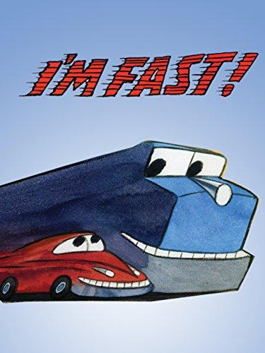 I'm Fast!